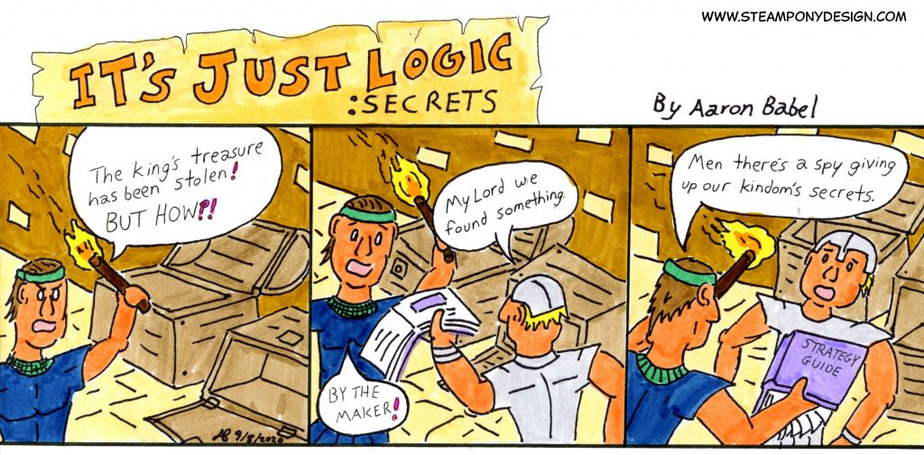 It's Just Logic: Secrets